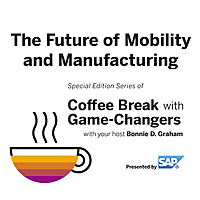 The Future of Cars with Game Changers, Presented by SAP