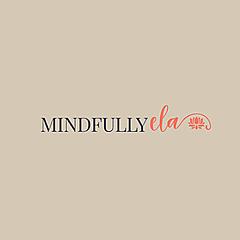 Mindfully Ela