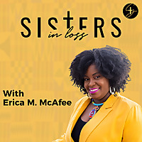 Sisters in Loss Podcast