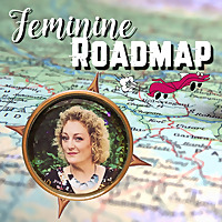 Feminine Roadmap