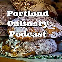 The Portland Culinary Podcast