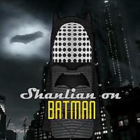 Shanlian On Batman