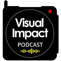 Visual Impact Podcast