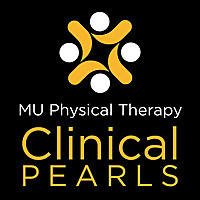 MU Physical Therapy Clinical Pearls