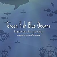 Green Fish Blue Oceans