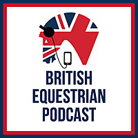 British Equestrian Podcast