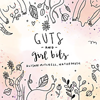 Guts and Girl Bits