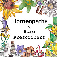 Homeopathy for Home Prescribers