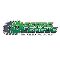 Gears League: An Xbox Podcast