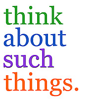Think About Such Things