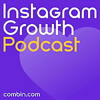 Instagram Growth Podcast