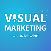 Visual Marketing with Tailwind | Pinterest and Instagram Made Easy