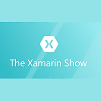 The Xamarin Show | Channel 9