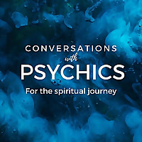 Conversations with Psychics