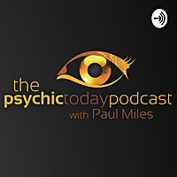 Psychic Today Podcast