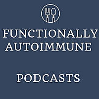 Functionally Autoimmune