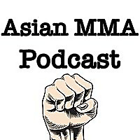 Asian MMA Podcast