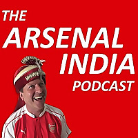 The Arsenal India Podcast