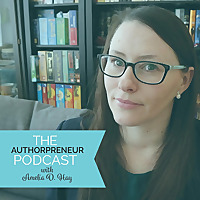 The Authorpreneur Podcast - Writing & Self Publishing Tips