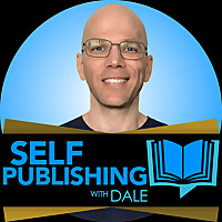 Self-Publishing with Dale