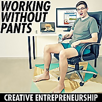 Working Without Pants