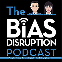 The Bias Disruption Podcast