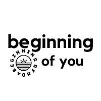 Beginning Of You
