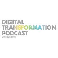 Digital Transformation Podcast