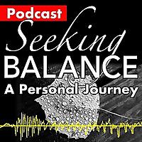 Seeking Balance | Neuroplasticity, Brain Health and Wellbeing