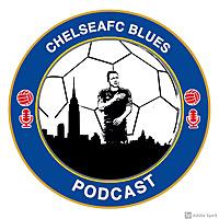 Chelsea FC Blues Podcast