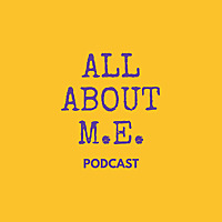 All About M.E. podcast