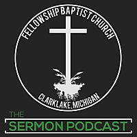 Fellowship Baptist Church | Sermons