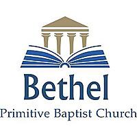Bethel Pulpit | Primitive Baptist Sermons
