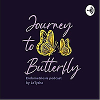 Endometriosis | Journey to Butterfly