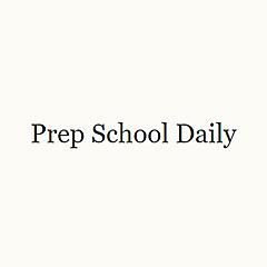 Prep School Daily