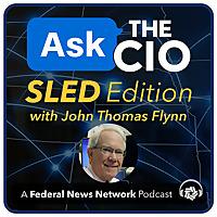 Ask the CIO: SLED Edition