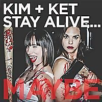 Kim and Ket Stay Alive... Maybe - A Horror Movie Comedy Podcast