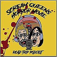 Scream Queens | Horror Movie Road Trip Podcast
