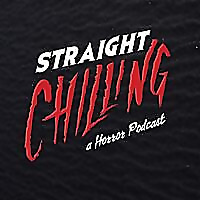 Straight Chilling: Horror Movie Review
