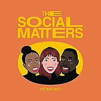 The Social Matters Podcast