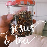 Jesus and Tea