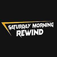 Saturday Morning Rewind | Cartoon Podcast