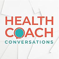 Health Coach Conversations