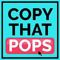 Copy That Pops | Writing Tips and Psychology Hacks for Business