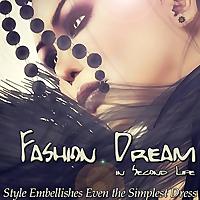 Fashion Dream in SL