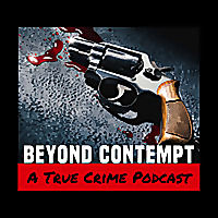 Beyond Contempt True Crime
