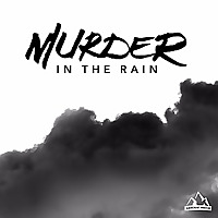 Murder In The Rain