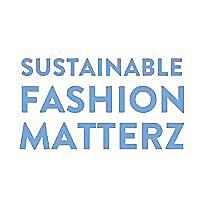 Sustainable Fashion Matterz