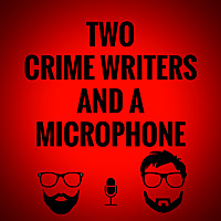 Two Crime Writers And A Microphone