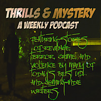 Thrills and Mystery's Podcast